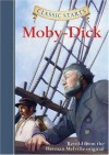 Classic Starts: Moby-Dick (Classic Starts Series) - Herman Melville, Eric Freeberg, Kathleen Olmstead, Arthur Pober Ed.D