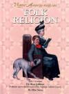 Folk Religion - Ellyn Sanna, Alan Jabbour