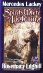Spirits White as Lightning - Mercedes Lackey, Rosemary Edghill