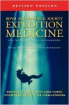 Expedition Medicine - David A. Warrell, Sarah Anderson