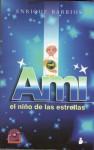 Ami, el niño de las estrellas - Enrique Barrios