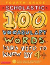 100 Vocabulary Words Kids Need to Know by 4th Grade - Kama Einhorn, Gail Herman