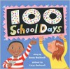 One Hundred School Days - Anne F. Rockwell