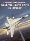 RA-5C Vigilante Units In Combat - Robert Powell