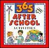 365 After School Activities - Marilee Burton, George Ulrich, Kelly Halls, Lisa Hoffman