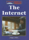 The Internet (The Lucent Library of Science and Technology) - Peggy J. Parks