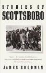 Stories of Scottsboro: Vintage Books Edition - James Goodman