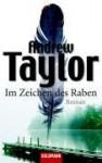 Im Zeichen des Raben - Andrew Taylor, Ursula Pesch