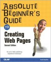 Absolute Beginner's Guide to Creating Web Pages - Todd Stauffer