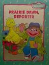 Prairie Dawn, Reporter (Sesame Street Book Club) - Linda Hayward