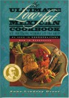 The Ultimate Low-Fat Mexican Cookbook: All the Flavor Without All the Guilt - Anne Lindsay Greer