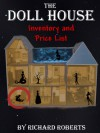 The Doll House: Inventory and Price List - Richard Roberts