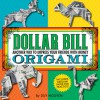 Dollar Bill Origami: Another Way to Impress Your Friends with Money - Duy Nguyen
