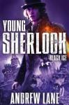 Young Sherlock Holmes 3: Black Ice - Andrew Lane