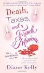 Death, Taxes, and a French Manicure: A Tara Holloway Novel - Diane Kelly