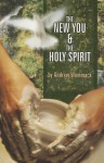 The New You and The Holy Spirit - Andrew Wommack