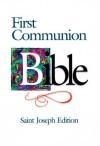 Saint Joseph First Communion Bible-NABRE (St. Joseph) - Catholic Book Publishing Company