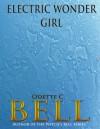 Electric Wonder Girl - Odette C. Bell