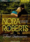 First Impressions (Language of Love #5) - Nora Roberts
