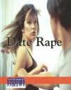 Date Rape - Jill Hamilton, Elizabeth Des Chenes, Christine Nasso