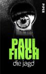Die Jagd: Kurzthriller (Mark-Heckenburg-Reihe) - Paul Finch, Velten Arnold, Bärbel Arnold