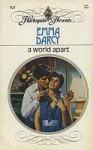 A World Apart (Harlequin Presents #921) - Emma Darcy