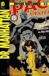 Before Watchmen: Dr. Manhattan #2 - J., Michael Straczynski, John Higgins, Adam Hughes