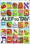 ALEF to Tav (ArtScroll Youth) - Yaffa Ganz, Michael Horen