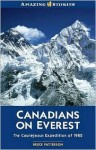 Canadians on Everest: The Courageous Expedition of 1982 - Bruce Patterson
