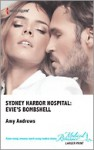 Sydney Harbor Hospital: Evie's Bombshell (Sydney Harbor Hospital#9) - Amy Andrews