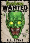 Goosebumps Wanted: The Haunted Mask - R.L. Stine
