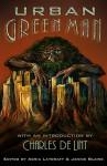 The Urban Green Man - Adria Laycraft, Janice Blaine