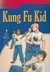 Kung Fu Kid - Rob Waring, Maurice Jamall