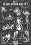 Un sogno dentro un sogno. Vol 3 - Various, Alessio Pracanica, Valeria Zangrandi, Roberta La Rocca, Attilio Facchini, Emanuela Capovilla, Vlad Sandrini, Francesca Cappelli, Federica Maccioni