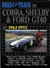 Road and Track on Cobra, Shelby and Ford GT40, 1962-1992 - R.M. Clarke