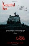 The Beautiful Red - James Cooper, Christopher Fowler