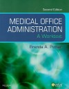 Medical Office Administration: A Worktext, 2e (Evolve Learning System Courses) - Brenda A. Potter