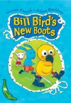 Bill Bird's New Boots - Vivian French, Alison Bartlett