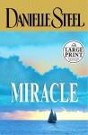 Miracle (Danielle Steel) - Danielle Steel