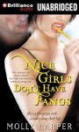 Nice Girls Don't Have Fangs - Molly Harper, Amanda Ronconi