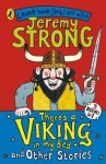 There's a Viking in My Bed and Other Stories (PUFFIN FICTION) - Jeremy Strong, John Levers