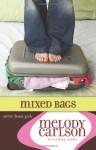 Mixed Bags - Melody Carlson