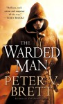 The Warded Man - Peter V. Brett