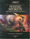 Arcana Unearthed: Mystic Secrets (The Lore of Word and Rune) - Mike Mearls
