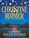 The Bravo Billionaire (Conveniently Yours) - Christine Rimmer