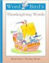 Word Bird's Thanksgiving Words - Jane Belk Moncure
