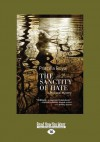The Sanctity of Hate: A Medieval Mystery (Large Print 16pt) - Priscilla Royal