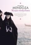 Wyspa niesłychana - Eduardo Mendoza