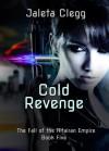 Cold Revenge - Jaleta Clegg