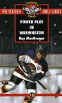 Power Play In Washington - Roy MacGregor
